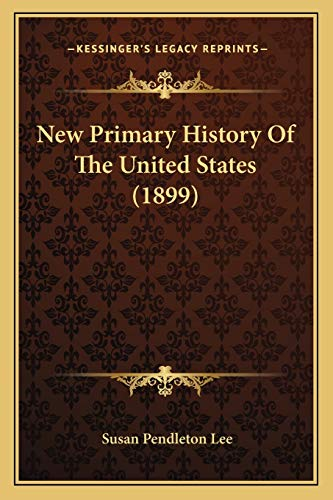 9781166306410: New Primary History Of The United States (1899)