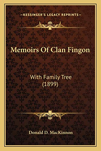 9781166306649: Memoirs Of Clan Fingon: With Family Tree (1899)