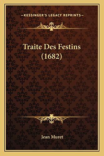 9781166308636: Traite Des Festins (1682) (French Edition)