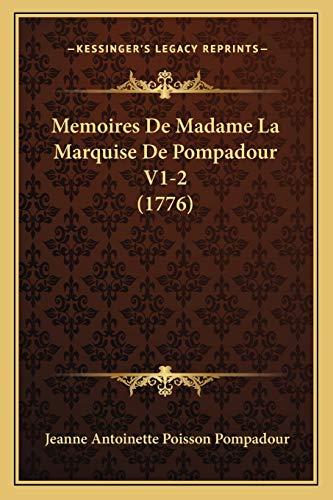9781166308742: Memoires de Madame La Marquise de Pompadour V1-2 (1776)