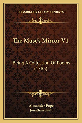 9781166308919: The Muse's Mirror V1: Being A Collection Of Poems (1783)