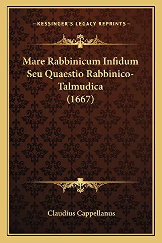 9781166314033: Mare Rabbinicum Infidum Seu Quaestio Rabbinico-Talmudica (1667)