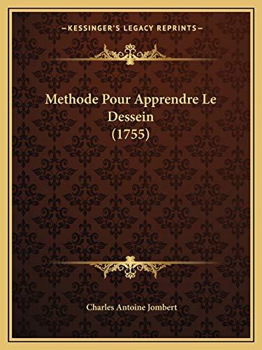 9781166322762: Methode Pour Apprendre Le Dessein (1755)