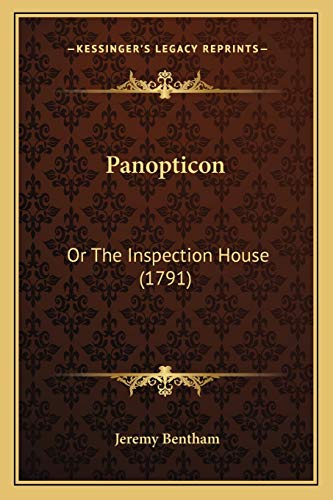 9781166323547: Panopticon: Or the Inspection House (1791)