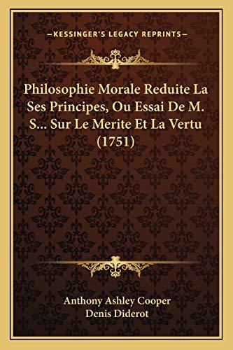 Philosophie Morale Reduite La Ses Principes, Ou