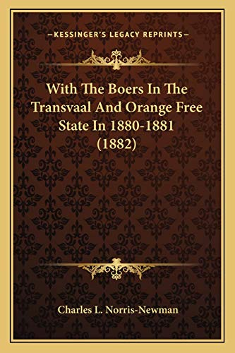 9781166324070: With The Boers In The Transvaal And Orange Free State In 1880-1881 (1882)