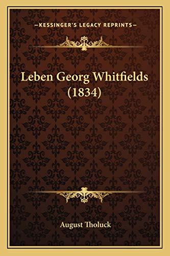 9781166324520: Leben Georg Whitfields (1834) (German Edition)