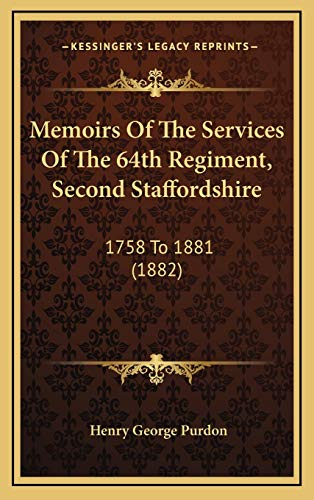 Memoirs Of The Services Of The 64th