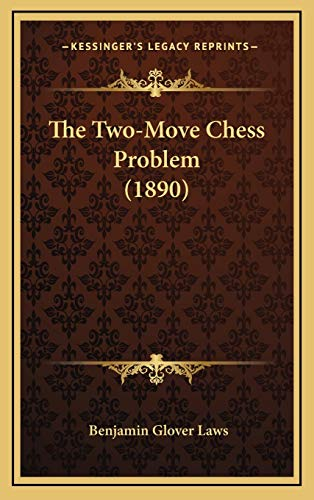 9781166343682: The Two-Move Chess Problem (1890)