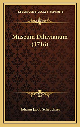 9781166344375: Museum Diluvianum (1716) (Latin Edition)