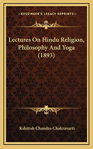 9781166349851: Lectures on Hindu Religion, Philosophy and Yoga (1893)