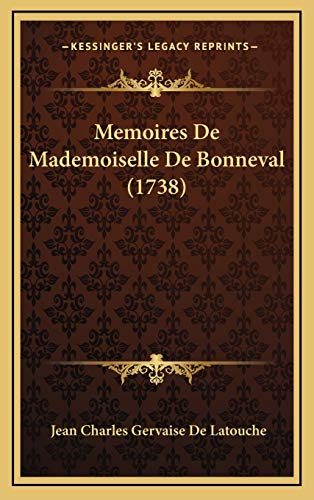 9781166352646: Memoires De Mademoiselle De Bonneval (1738) (French Edition)