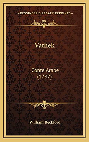 9781166353438: Vathek: Conte Arabe (1787)