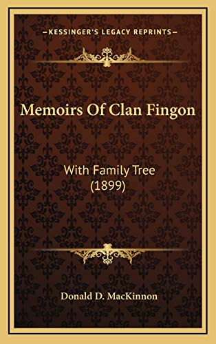 9781166361174: Memoirs Of Clan Fingon: With Family Tree (1899)
