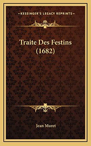 9781166362973: Traite Des Festins (1682) (French Edition)