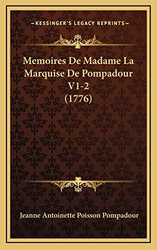 9781166363079: Memoires de Madame La Marquise de Pompadour V1-2 (1776)