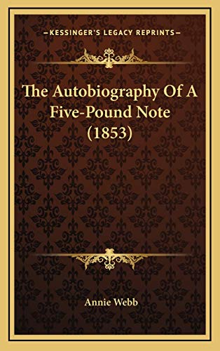 9781166364052: The Autobiography of a Five-Pound Note (1853)