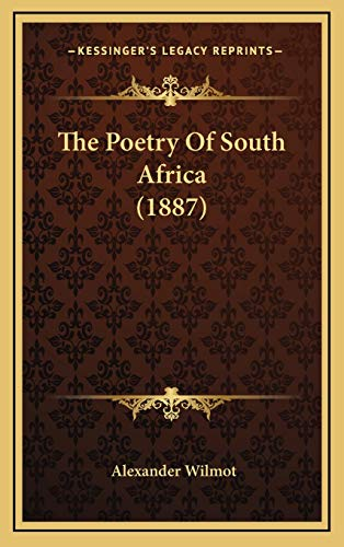 9781166364649: The Poetry of South Africa (1887)
