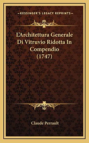 9781166367282: L'Architettura Generale Di Vitruvio Ridotta in Compendio (1747)