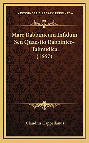 9781166368074: Mare Rabbinicum Infidum Seu Quaestio Rabbinico-Talmudica (1667)