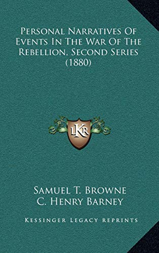 9781166375805: Personal Narratives Of Events In The War Of The Rebellion, Second Series (1880)