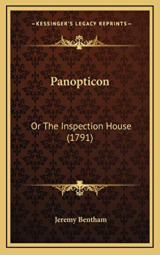 9781166377144: Panopticon: Or the Inspection House (1791)