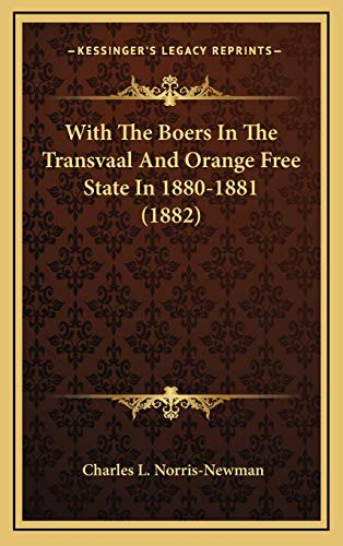9781166377656: With The Boers In The Transvaal And Orange Free State In 1880-1881 (1882)