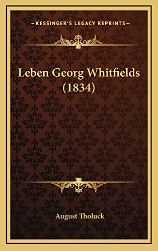 9781166378059: Leben Georg Whitfields (1834) (German Edition)