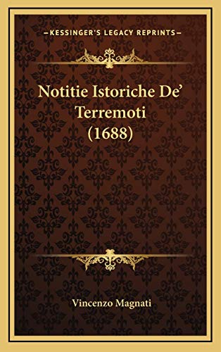 9781166383190: Notitie Istoriche de' Terremoti (1688)
