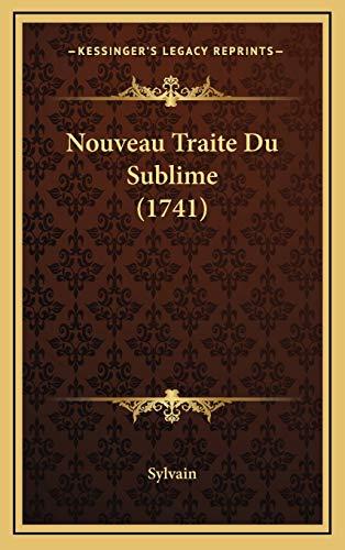 9781166388522: Nouveau Traite Du Sublime (1741)