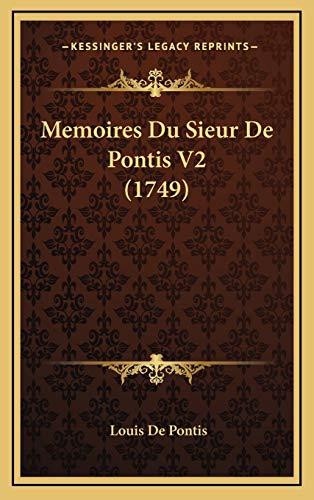 9781166388669: Memoires Du Sieur De Pontis V2 (1749) (French Edition)