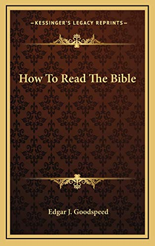 9781166392505: How To Read The Bible