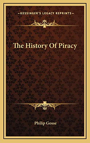 9781166392864: The History of Piracy