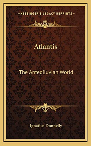 9781166393021: Atlantis: The Antediluvian World