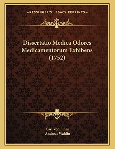9781166401122: Dissertatio Medica Odores Medicamentorum Exhibens (1752) (Latin Edition)