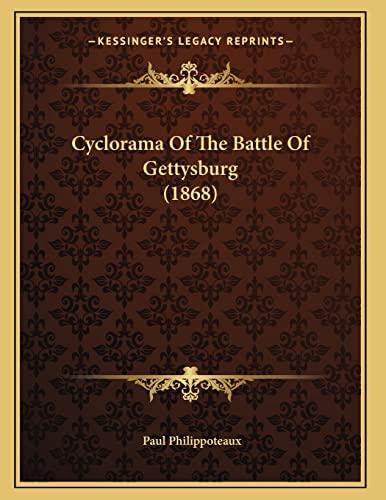 9781166411503: Cyclorama Of The Battle Of Gettysburg (1868)