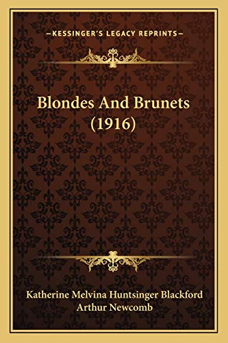 9781166417017: Blondes And Brunets (1916)