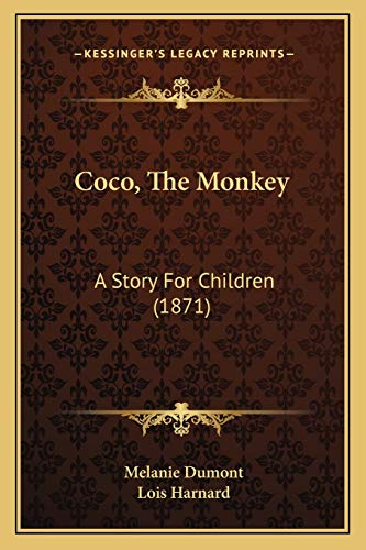 9781166438289: Coco, The Monkey: A Story For Children (1871)