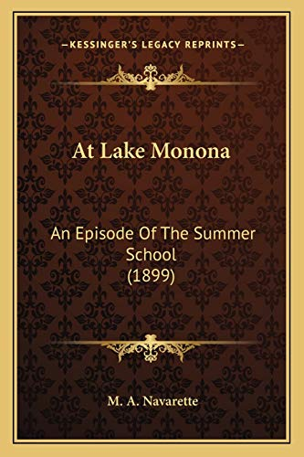 9781166445003: At Lake Monona: An Episode of the Summer School (1899)