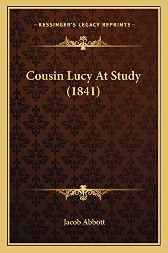 9781166449704: Cousin Lucy At Study (1841)