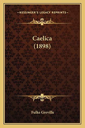 9781166452773: Caelica (1898)