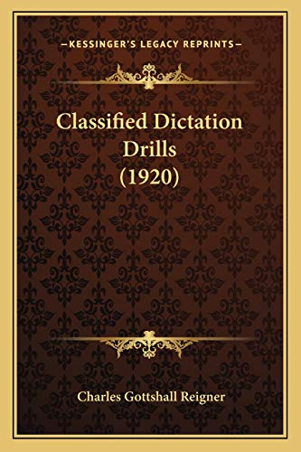 9781166452803: Classified Dictation Drills (1920)