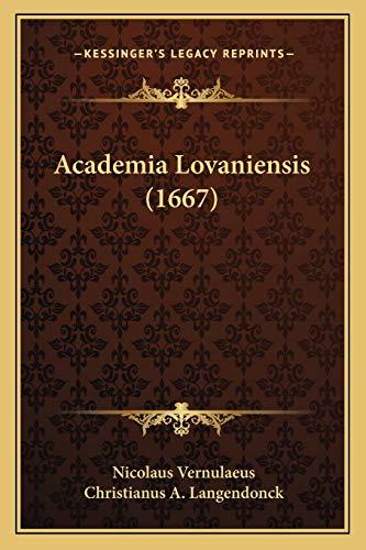 9781166454630: Academia Lovaniensis (1667) (Latin Edition)