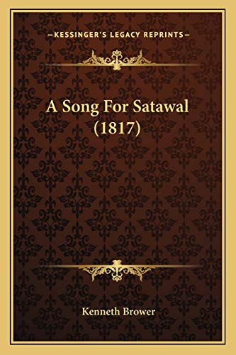 9781166457846: A Song For Satawal (1817)
