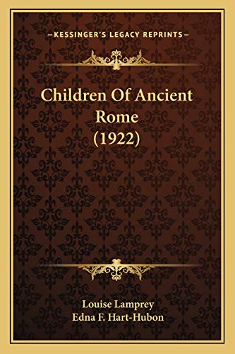 9781166465308: Children Of Ancient Rome (1922)