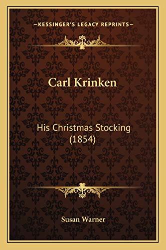 9781166469221: Carl Krinken: His Christmas Stocking (1854)