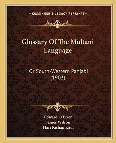9781166477943: Glossary Of The Multani Language: Or South-Western Panjabi (1903)
