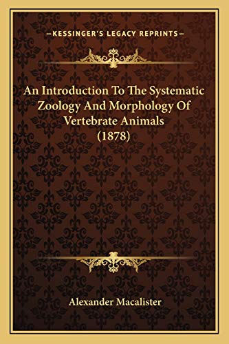 An Introduction To The Systematic Zoology And