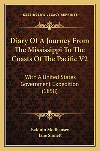 9781166483586: Diary Of A Journey From The Mississippi To The Coasts Of The Pacific V2: With A United States Government Expedition (1858)