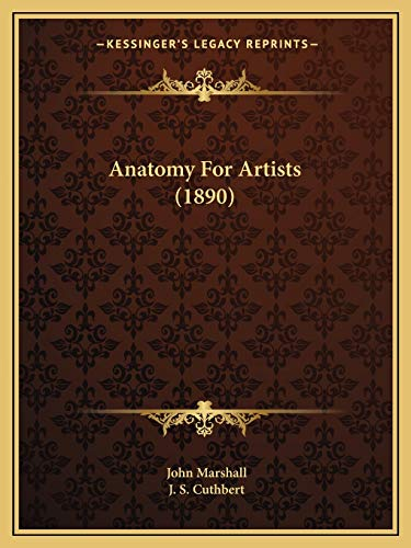 9781166484712: Anatomy For Artists (1890)